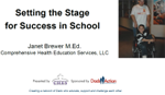 Setting the Stage for Success in School