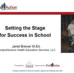 Setting the Stage for Success in School - slides