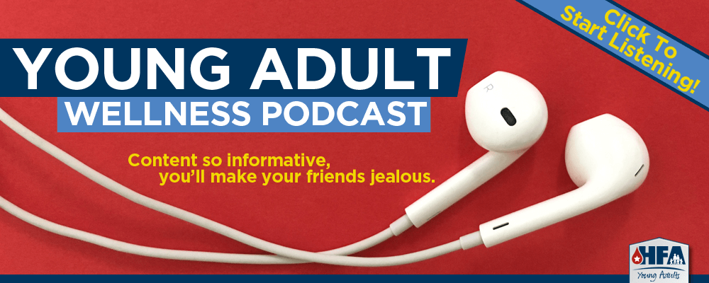 Listen In To The Young Adult Wellness Podcast Series