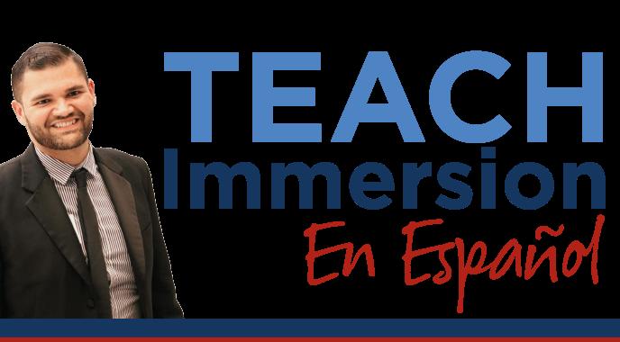 TEACH Immersion En Español