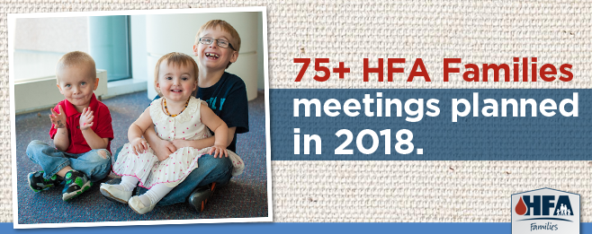 75+ HFA Families meetings planned in 2018.