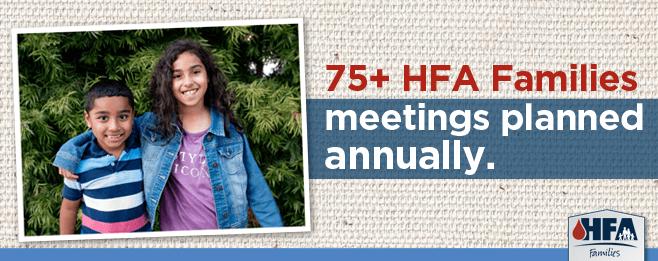 75+ HFA Families meetings annually.