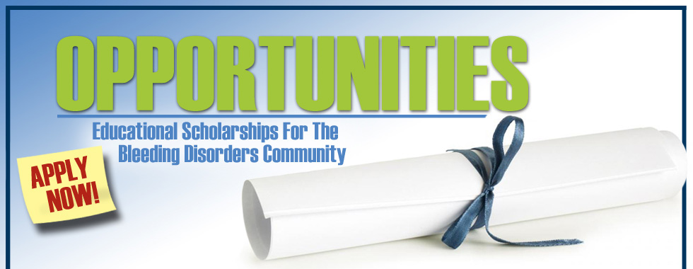 Educational Scholarships for the Bleeding Disorders Community