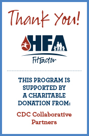 Thank You for supporting HFA FitFactor